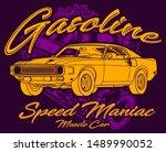 gasoline  speed maniac muscle... | Shutterstock .eps vector #1489990052