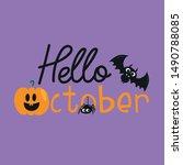 hello october halloween text ... | Shutterstock .eps vector #1490788085