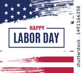 happy labor day. colorful...   Shutterstock .eps vector #1491166358