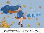 girl in a swing autumn card... | Shutterstock .eps vector #1491582938