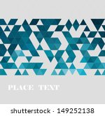 Stock vector abstract geometric background 149252138