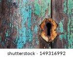 Key Hole  In Ancient Door