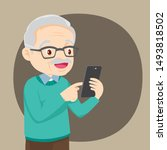 grandfather holds a phone in... | Shutterstock .eps vector #1493818502