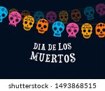 day of the dead  dia de los... | Shutterstock .eps vector #1493868515