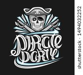 vector logo for pirate party ... | Shutterstock .eps vector #1494032252