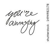 vector handwriting words you're ... | Shutterstock .eps vector #1494982178