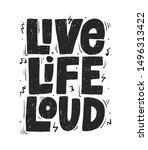live life loud slogan  t shirt... | Shutterstock .eps vector #1496313422