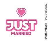 just married   hand drawn quote ... | Shutterstock .eps vector #1496487032