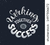 working together is success.... | Shutterstock .eps vector #1497506672