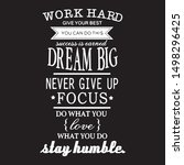 Work Hard Give Your Best You...