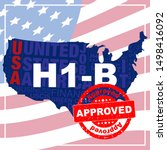 approved stamp on h1 b visa. h1 ... | Shutterstock .eps vector #1498416092
