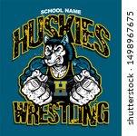 huskies wrestling team design... | Shutterstock .eps vector #1498967675