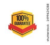 100  guarantee shield label... | Shutterstock .eps vector #1499624288