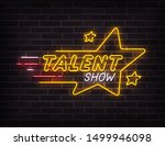 Talent Show Neon Sign  Bright...
