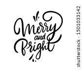 merry and bright hand drawn... | Shutterstock .eps vector #1501033142