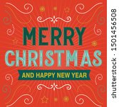merry christmas and happy new...   Shutterstock .eps vector #1501456508
