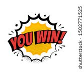 you win sign in pop art style.... | Shutterstock .eps vector #1502771525
