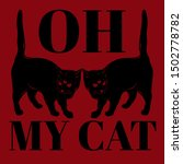 oh my cat. vector hand drawn... | Shutterstock .eps vector #1502778782