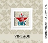 happy labor day american   Shutterstock .eps vector #150294476