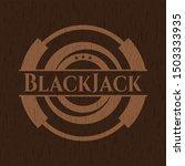 blackjack badge with wood... | Shutterstock .eps vector #1503333935