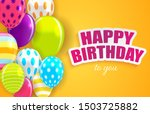 glossy happy birthday balloons... | Shutterstock .eps vector #1503725882
