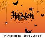 happy halloween hand lettering... | Shutterstock .eps vector #1505265965
