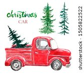 watercolor red christmas truck... | Shutterstock . vector #1505822522