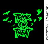 designs trick and treat text... | Shutterstock .eps vector #1506047048