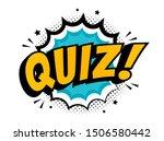quiz in comic pop art style.... | Shutterstock .eps vector #1506580442