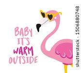 baby it's warm outside  ... | Shutterstock .eps vector #1506880748