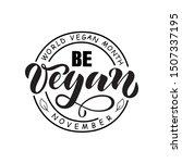 be vegan november world vegan... | Shutterstock .eps vector #1507337195