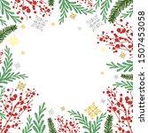winter frame with rowan  fir... | Shutterstock .eps vector #1507453058
