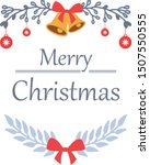 design for greeting card merry... | Shutterstock .eps vector #1507550555