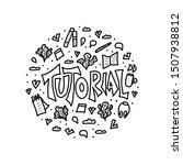 tutorial round badge. lettering ... | Shutterstock . vector #1507938812
