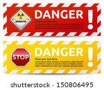 danger sign banner with warning ... | Shutterstock .eps vector #150806495
