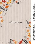 abstract flat autumn leaves... | Shutterstock .eps vector #1508272568
