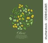 olives card concept. olive oil... | Shutterstock .eps vector #1508416085