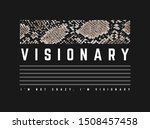 visionary slogan with snake... | Shutterstock .eps vector #1508457458