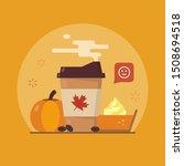 pumpkin spice latte season.... | Shutterstock .eps vector #1508694518