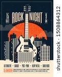 rock night. poster flyer... | Shutterstock .eps vector #1508864312
