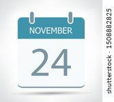 november 24   calendar icon  ... | Shutterstock .eps vector #1508882825