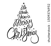 we wish you a merry christmas   ... | Shutterstock .eps vector #1509376952