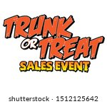 trunk or treat sales event... | Shutterstock .eps vector #1512125642