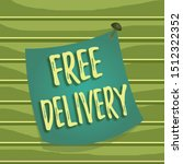 Conceptual hand writing showing Free Delivery. Business photo text Shipping Package Cargo Courier Distribution Center Fragile Curved reminder paper memo nailed colorful surface pin frame.