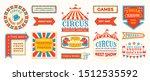 circus labels. carnival retro... | Shutterstock . vector #1512535592