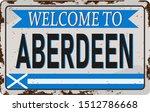 Retro Welcome To Aberdeen...