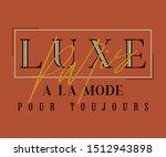 paris luxe   la mode pour... | Shutterstock .eps vector #1512943898