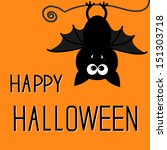 cute bat. happy halloween card. ... | Shutterstock .eps vector #151303718
