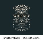 vintage premium whiskey label... | Shutterstock .eps vector #1513357328