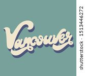 Vancouver. Vector Hand Drawn...